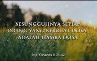 "Hari Biasa, Minggu V Pra Paskah, ""Setiap orang yang berbuat dosa adalah hamba dosa"""